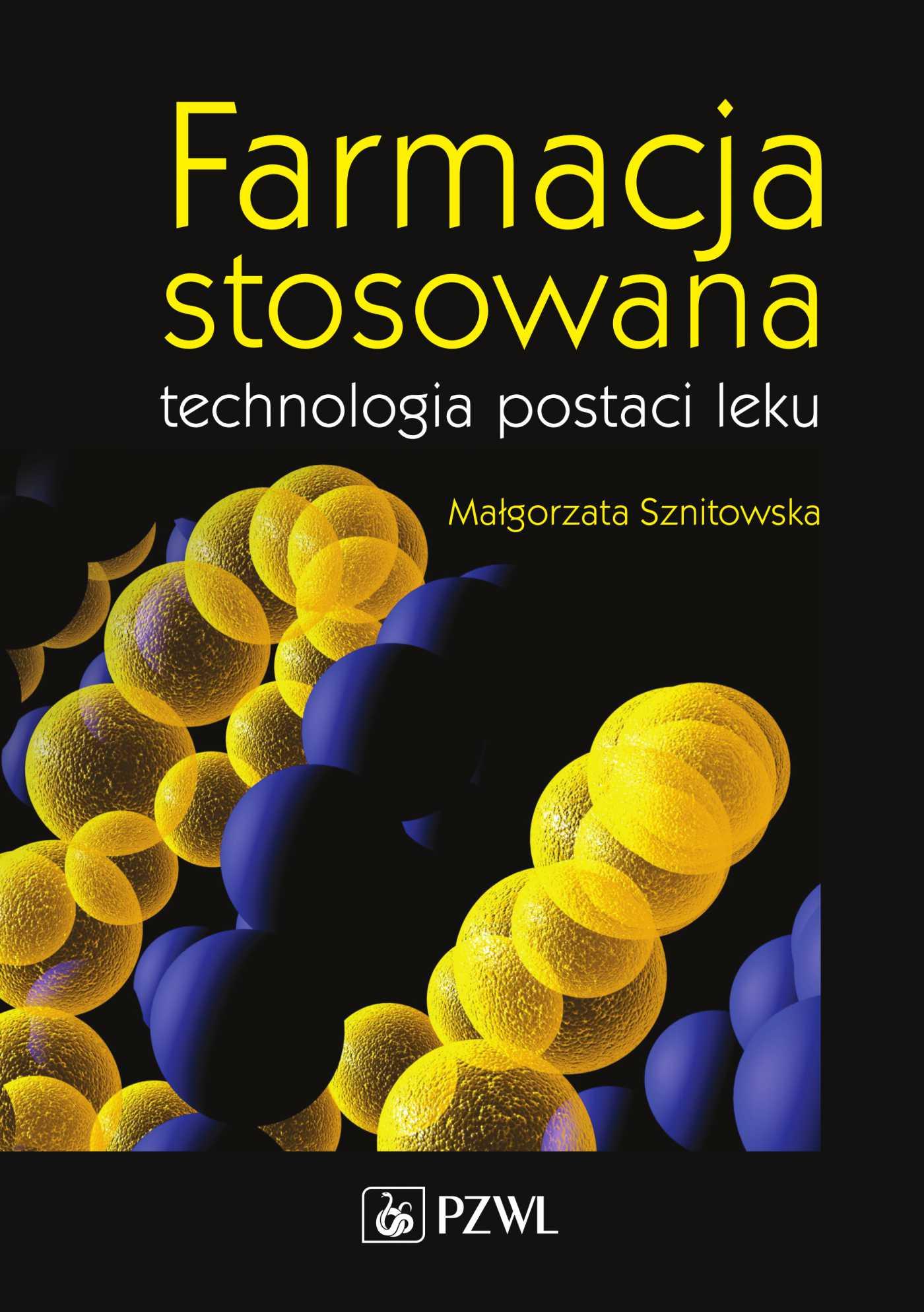 Farmacja stosowana. Technologia postaci leku - Ebook (Książka na Kindle) do pobrania w formacie MOBI