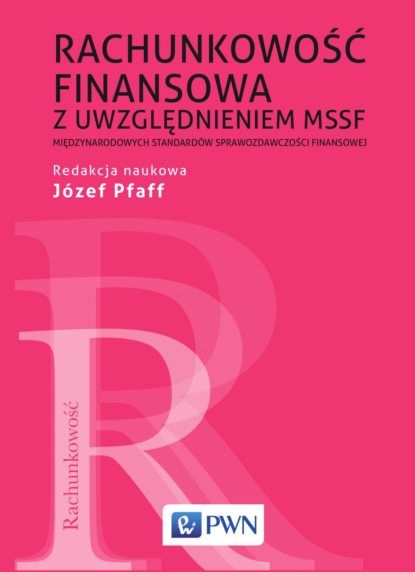 Rachunkowość finansowa z uwzględnieniem MSSF (Międzynarodowych standardów sprawozdawczości finansowej) - Ebook (Książka EPUB) do pobrania w formacie EPUB