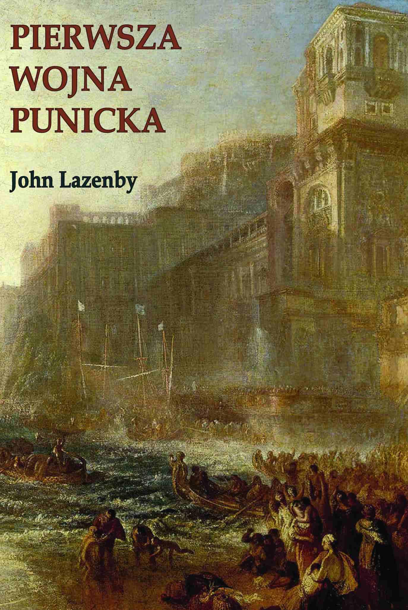 Pierwsza wojna punicka. Historia militarna - Ebook (Książka na Kindle) do pobrania w formacie MOBI
