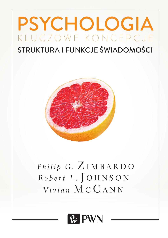 Psychologia. Kluczowe koncepcje. Tom 3. Struktura i funkcje świadomości - Ebook (Książka na Kindle) do pobrania w formacie MOBI