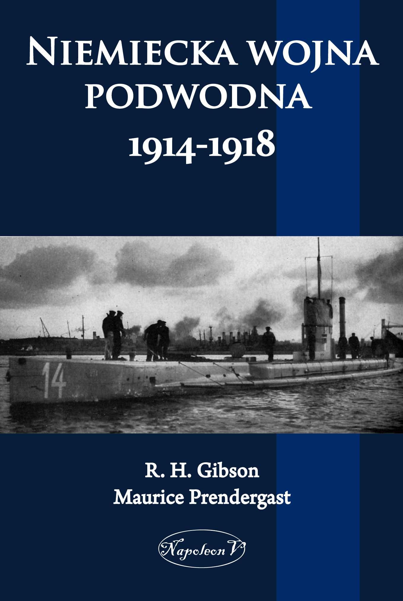 Niemiecka wojna podwodna 1914-1918 - Ebook (Książka EPUB) do pobrania w formacie EPUB