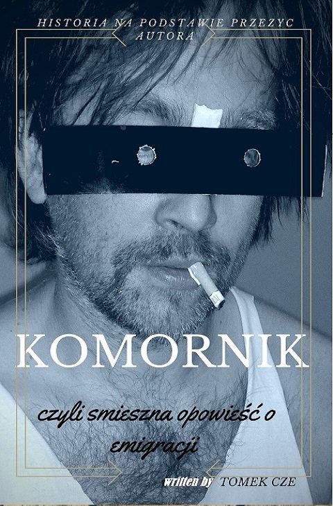 Komornik, czyli śmieszna opowieść o emigracji - Ebook (Książka EPUB) do pobrania w formacie EPUB