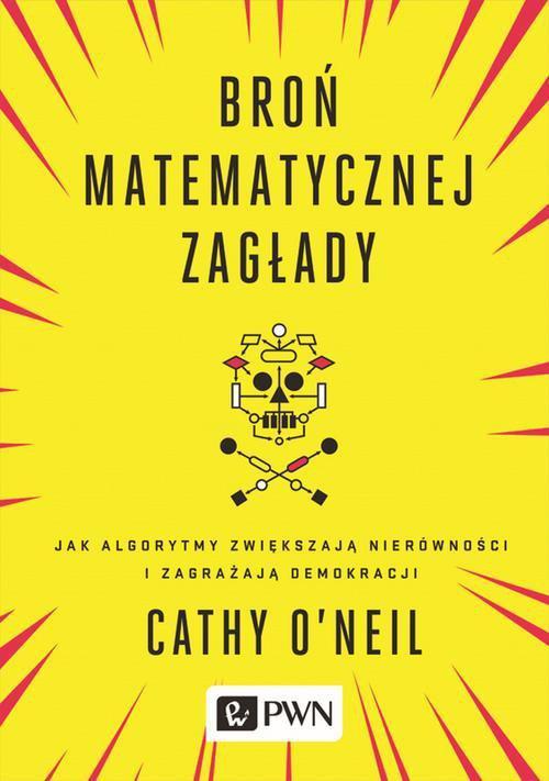 Broń matematycznej zagłady - Ebook (Książka na Kindle) do pobrania w formacie MOBI
