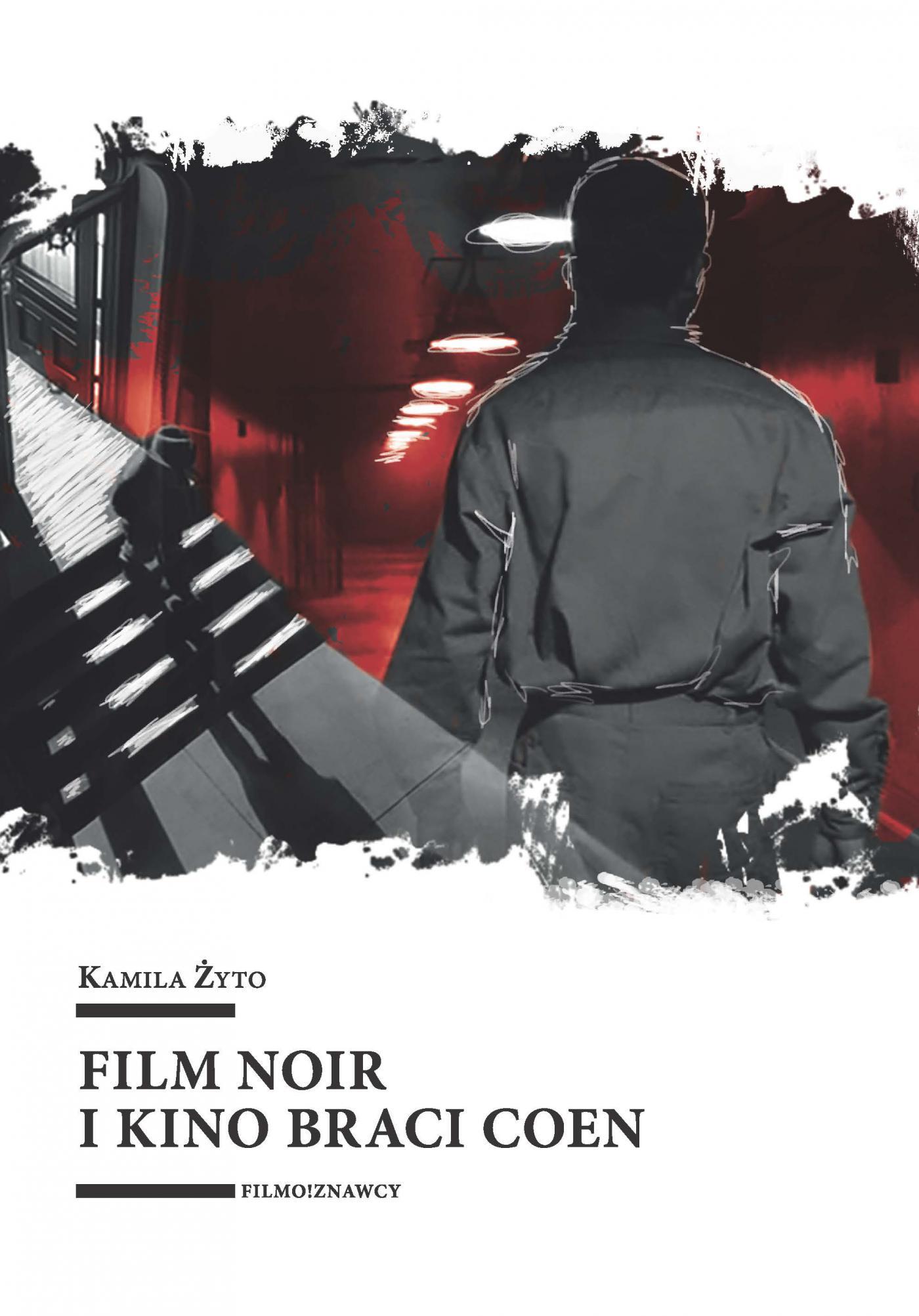 Film noir i kino braci Coen - Ebook (Książka na Kindle) do pobrania w formacie MOBI