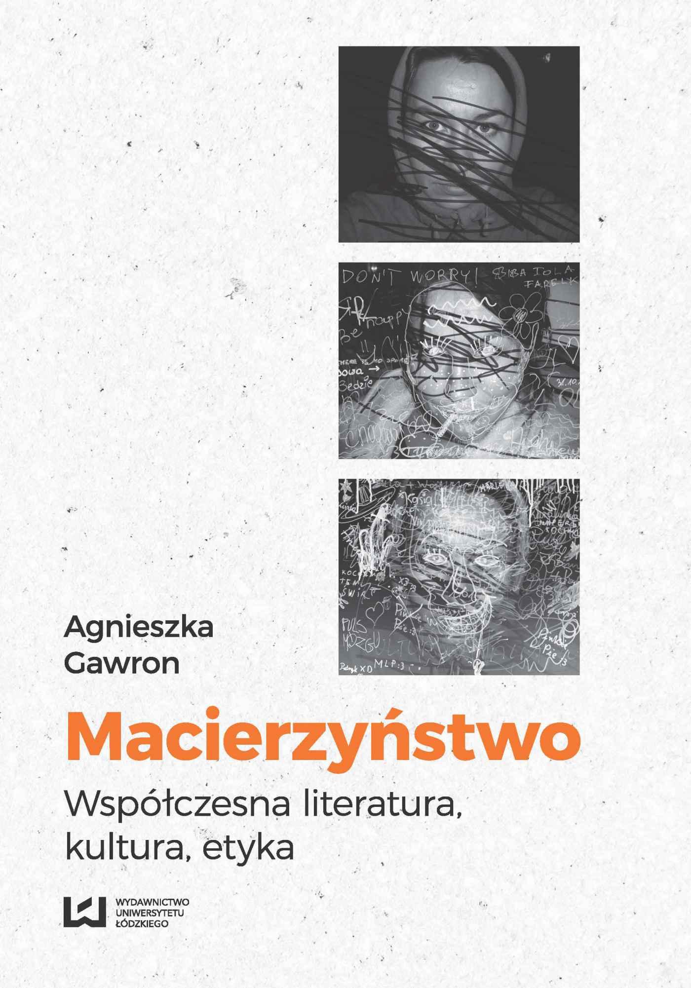 Macierzyństwo. Współczesna literatura, kultura, etyka - Ebook (Książka na Kindle) do pobrania w formacie MOBI