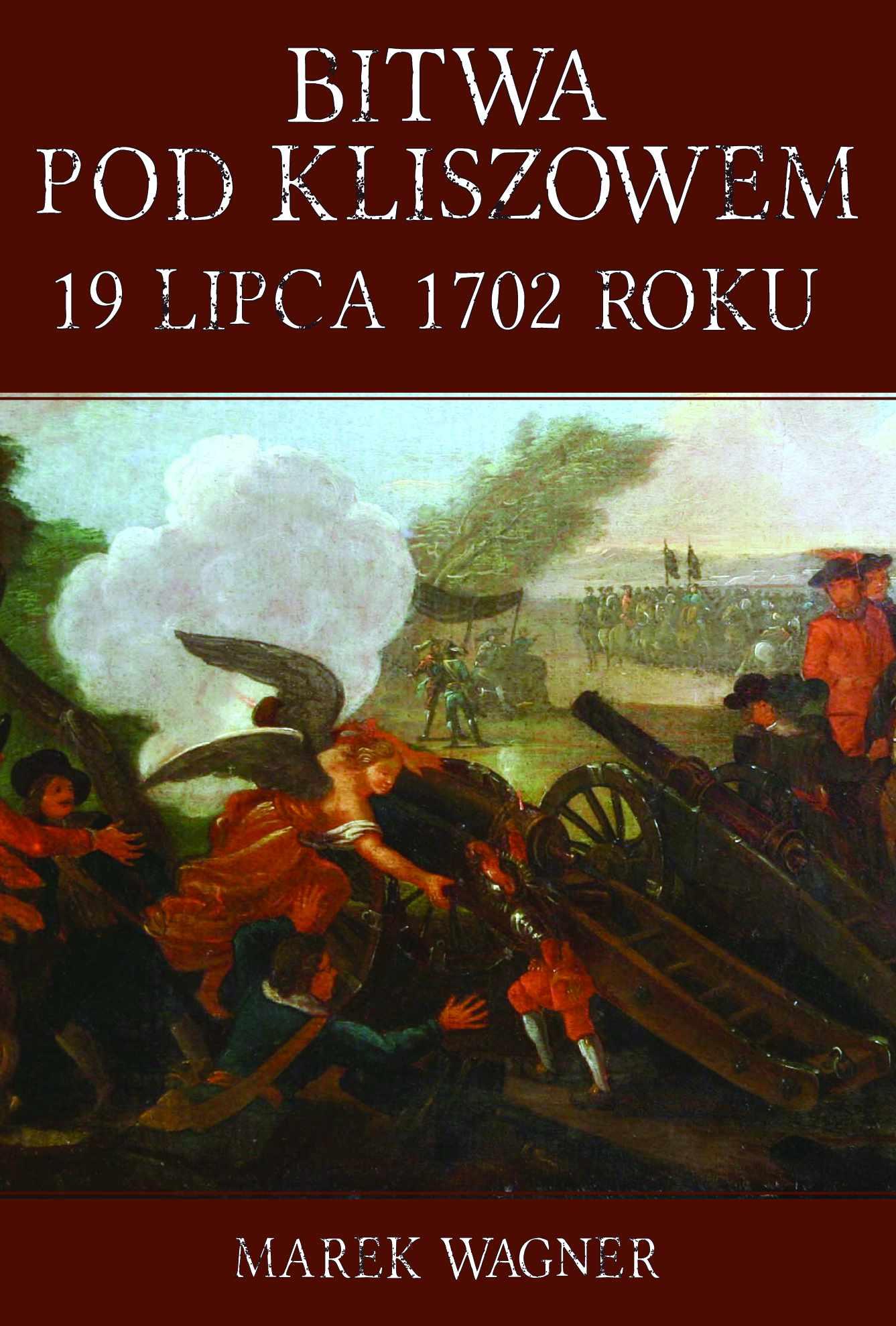 Bitwa pod Kliszowem 19 lipca 1702 roku - Ebook (Książka na Kindle) do pobrania w formacie MOBI