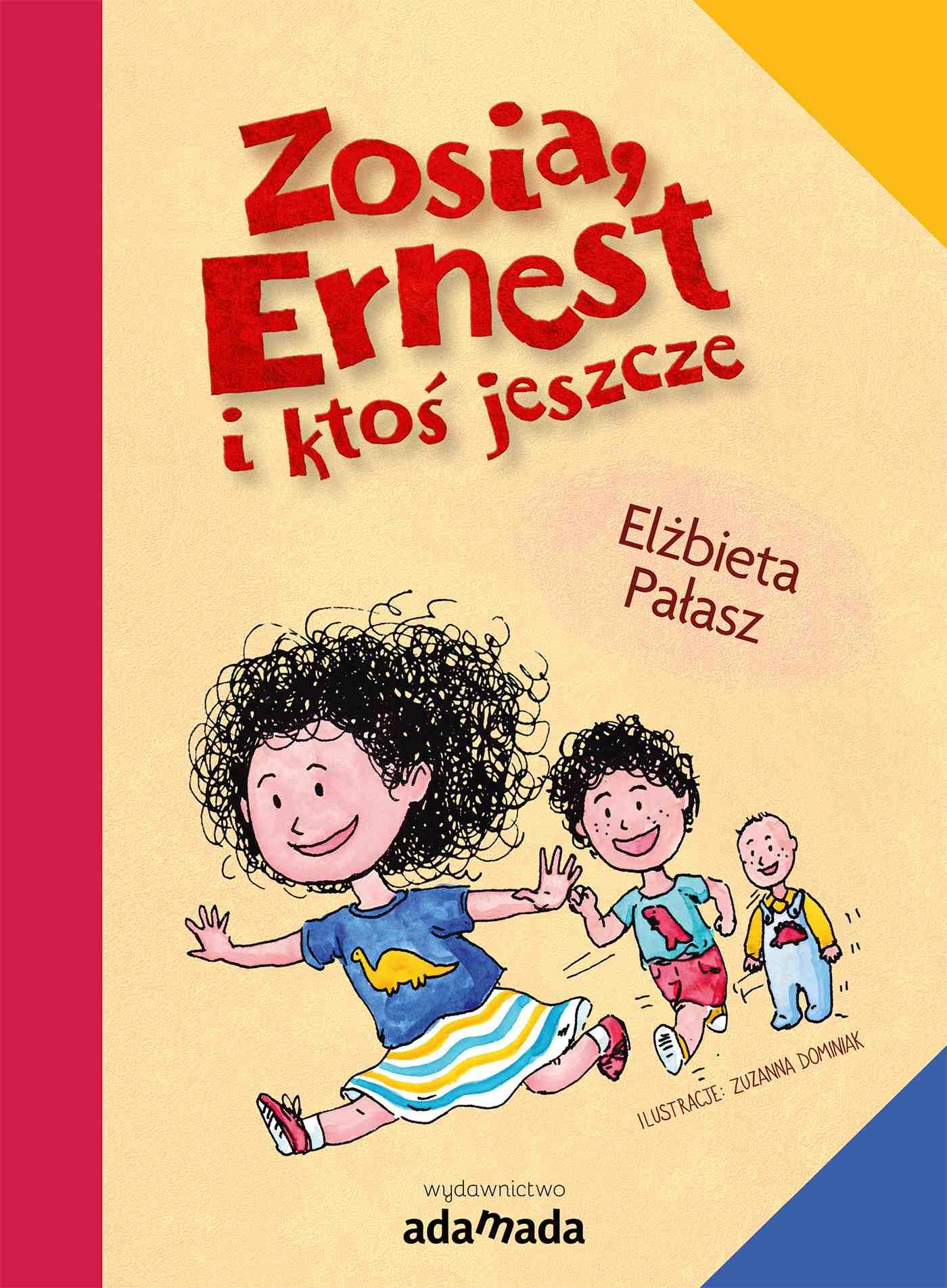 Zosia, Ernest i ktoś jeszcze - Ebook (Książka EPUB) do pobrania w formacie EPUB