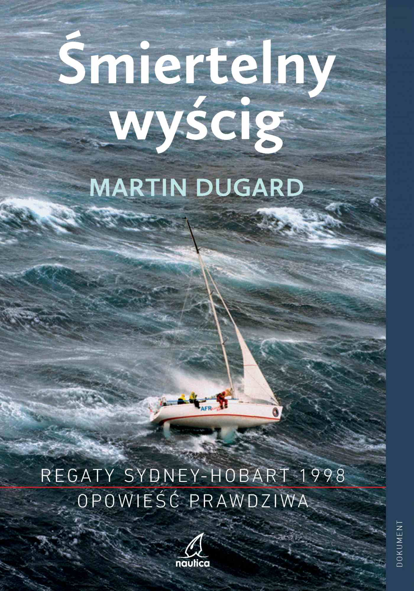 Śmiertelny wyścig. Regaty Sydney-Hobart 1998. Opowieść prawdziwa - Ebook (Książka EPUB) do pobrania w formacie EPUB