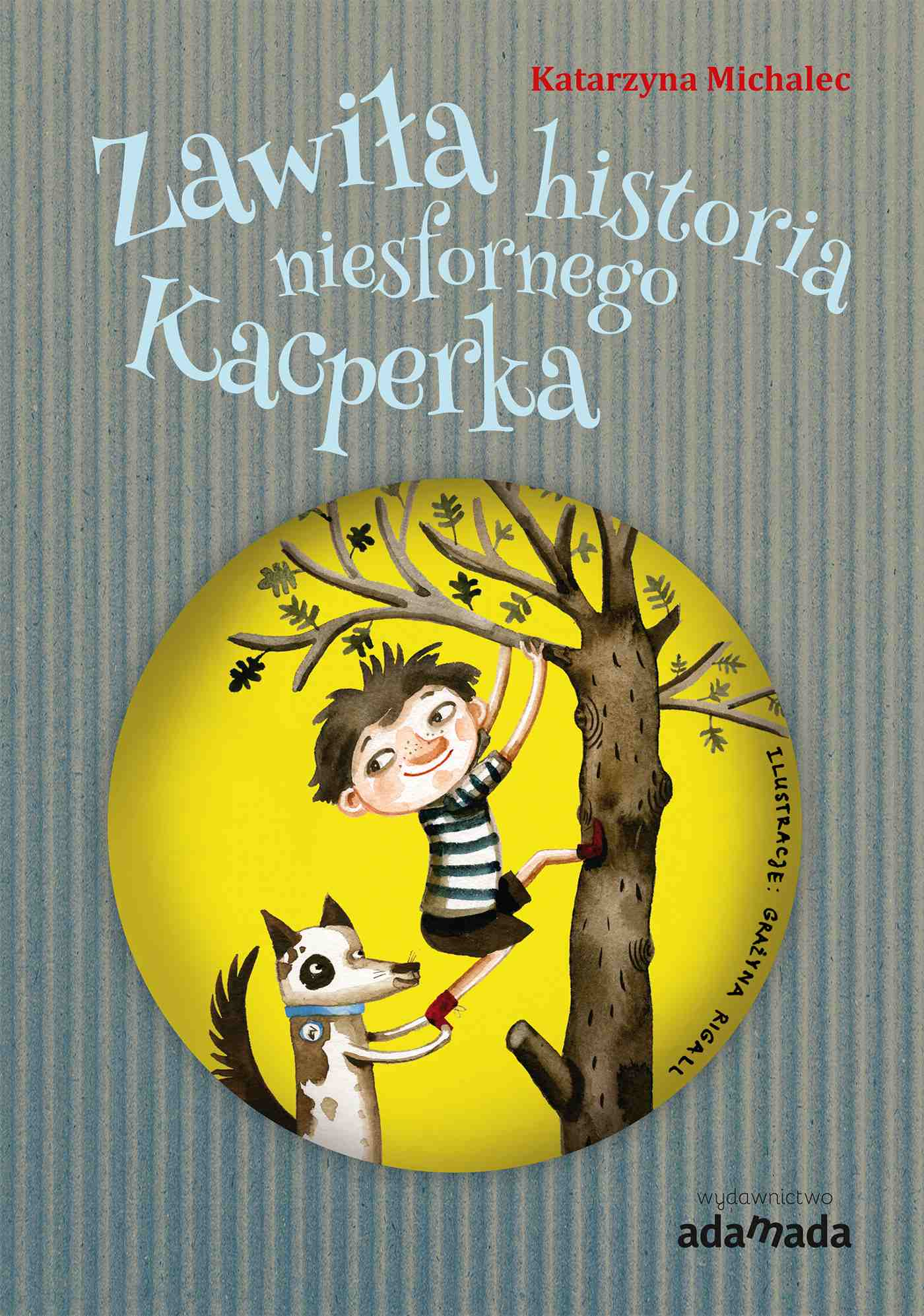 Zawiła historia niesfornego Kacperka - Ebook (Książka na Kindle) do pobrania w formacie MOBI