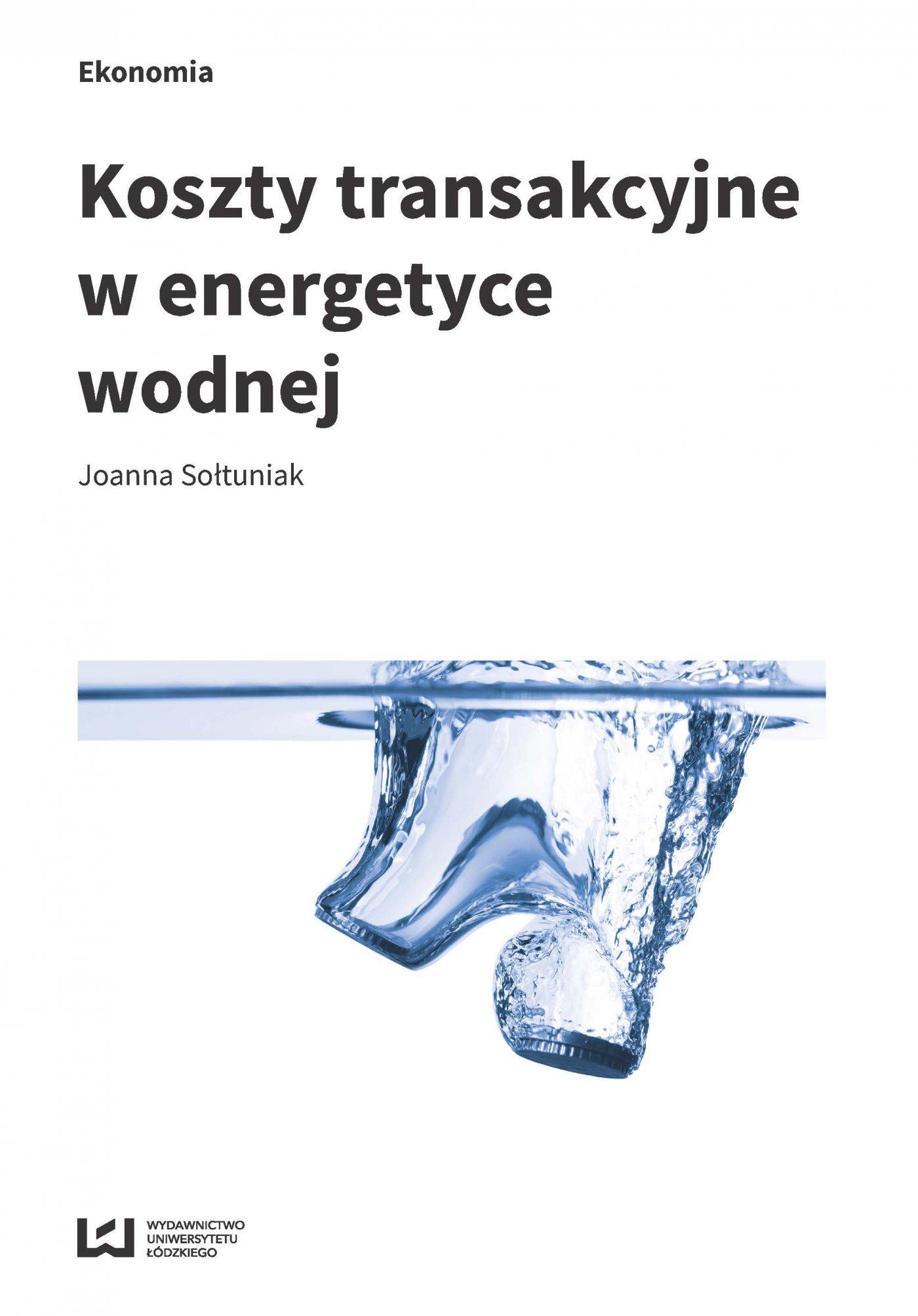 Koszty transakcyjne w energetyce wodnej - Ebook (Książka PDF) do pobrania w formacie PDF