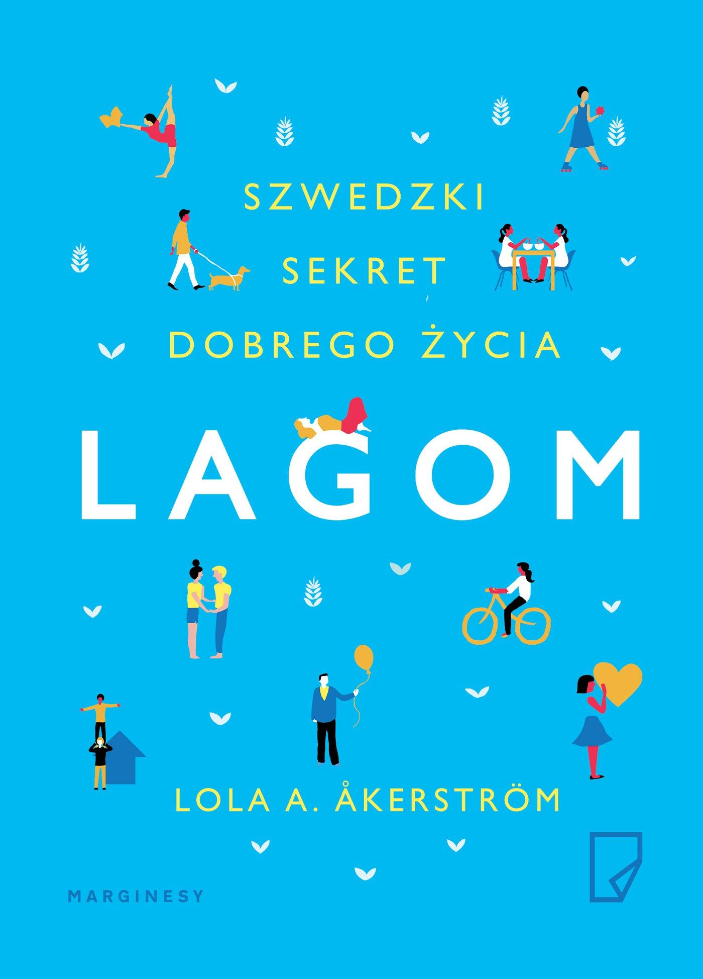 Lagom. Szwedzki sekret dobrego życia - Ebook (Książka na Kindle) do pobrania w formacie MOBI