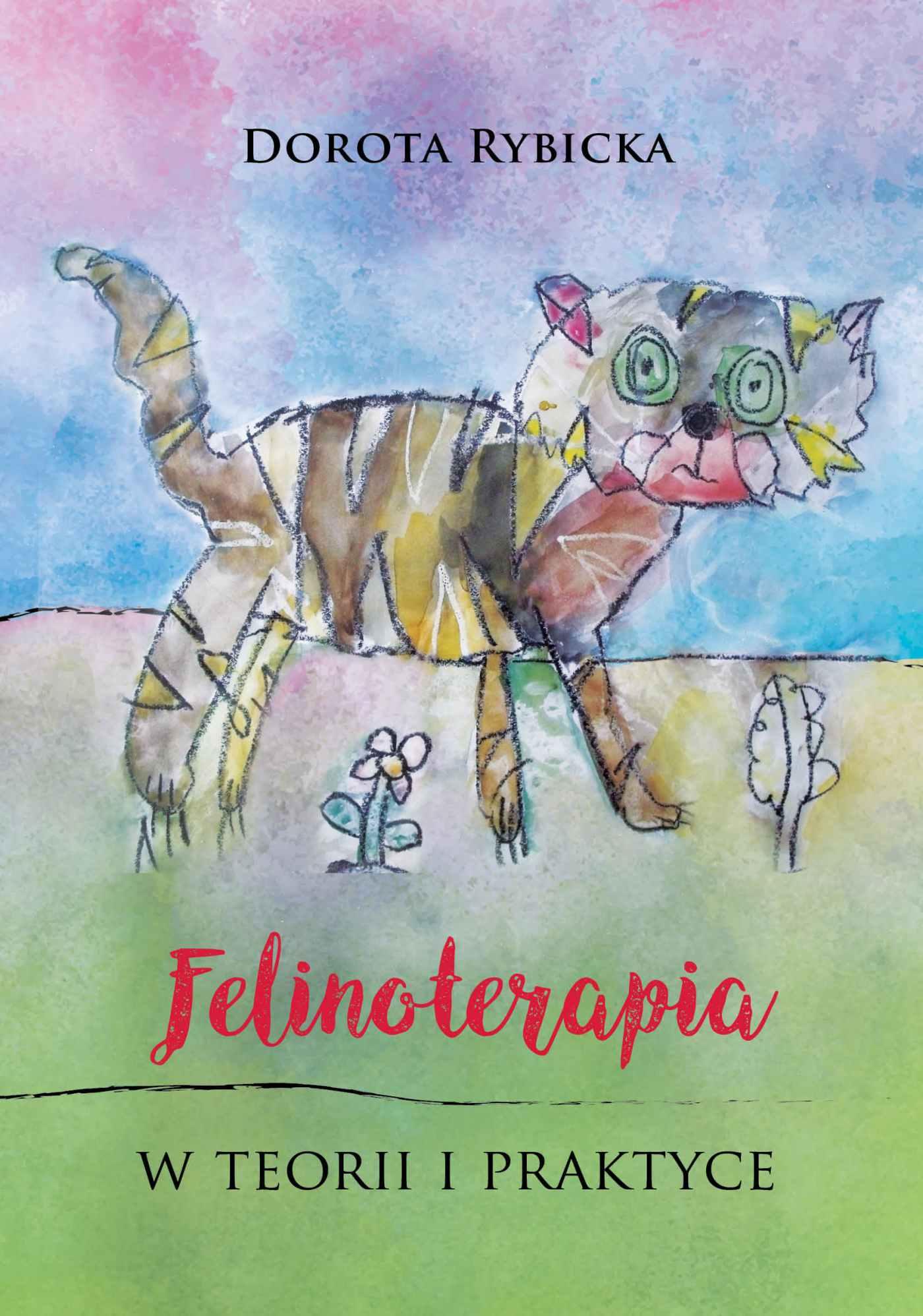 Felinoterapia w teorii i praktyce - Ebook (Książka EPUB) do pobrania w formacie EPUB