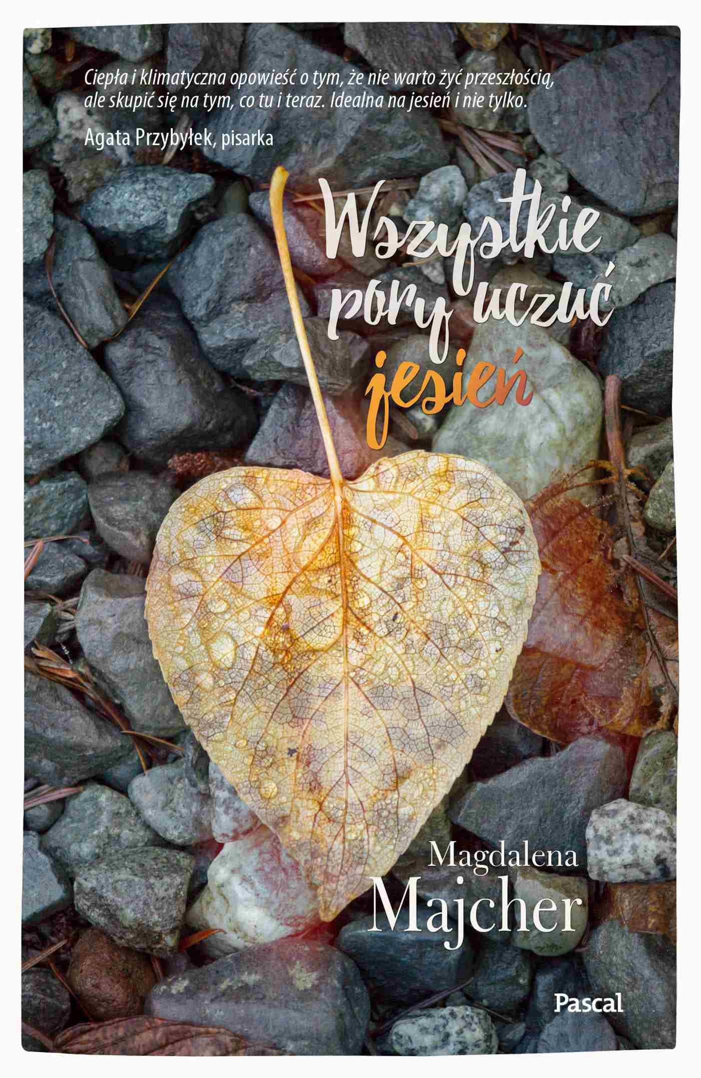 Wszystkie pory uczuć. Jesień - Ebook (Książka na Kindle) do pobrania w formacie MOBI