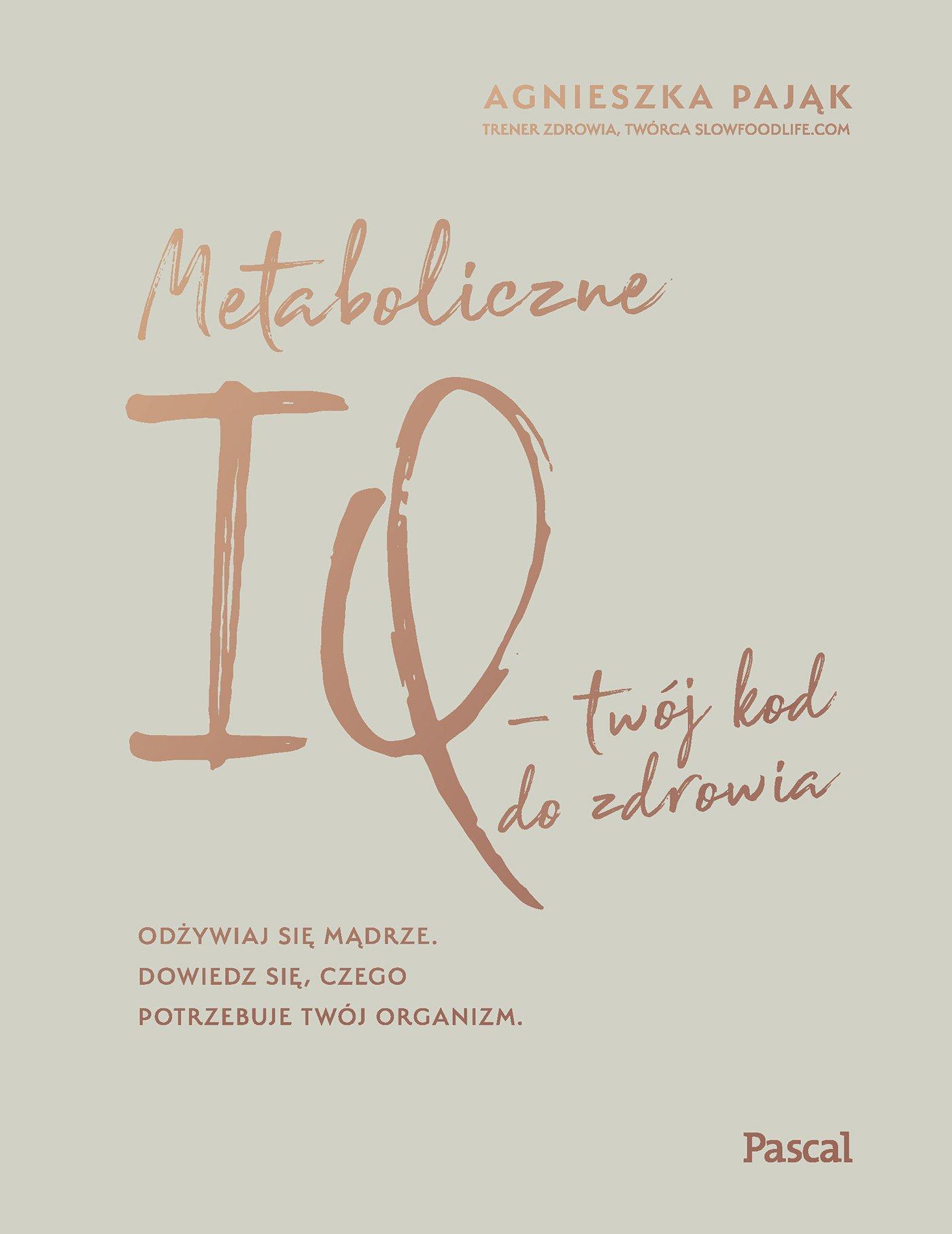 Metaboliczne IQ - Ebook (Książka EPUB) do pobrania w formacie EPUB