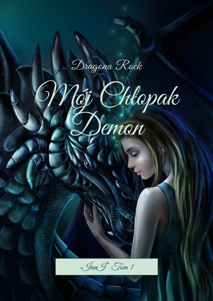 Mój Chłopak Demon - Ebook (Książka EPUB) do pobrania w formacie EPUB