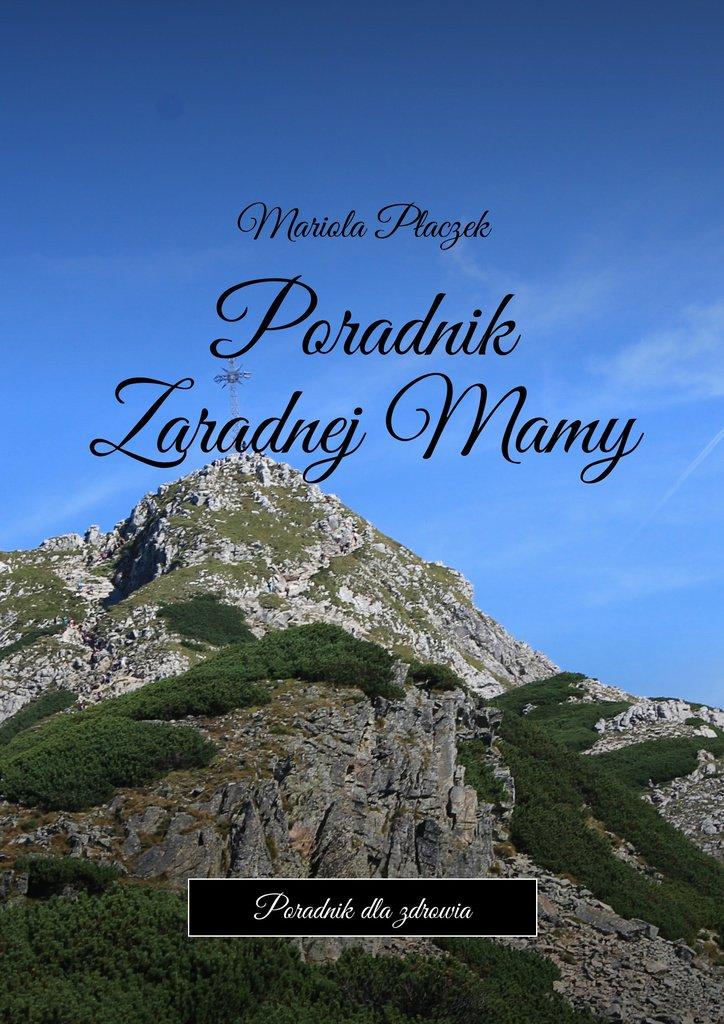 Poradnik ZaradnejMamy - Ebook (Książka EPUB) do pobrania w formacie EPUB
