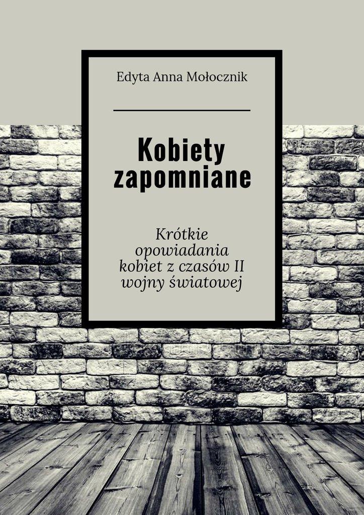 Kobiety zapomniane - Ebook (Książka na Kindle) do pobrania w formacie MOBI