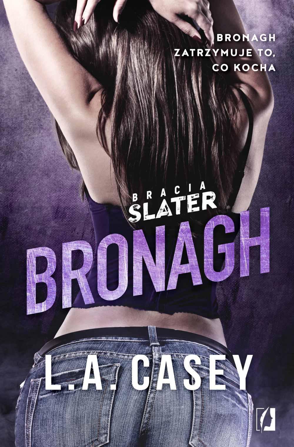 Bracia Slater. Bronagh - Ebook (Książka EPUB) do pobrania w formacie EPUB