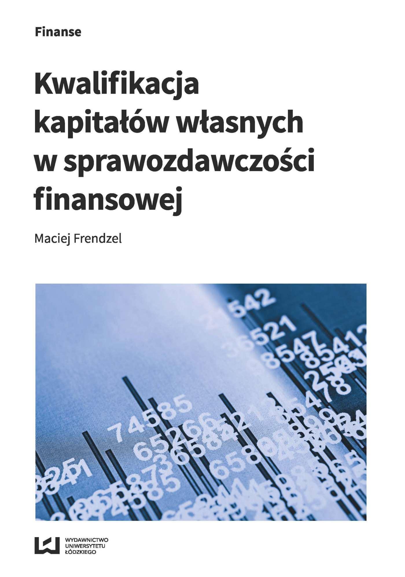 Kwalifikacja kapitałów własnych w sprawozdawczości finansowej - Ebook (Książka PDF) do pobrania w formacie PDF
