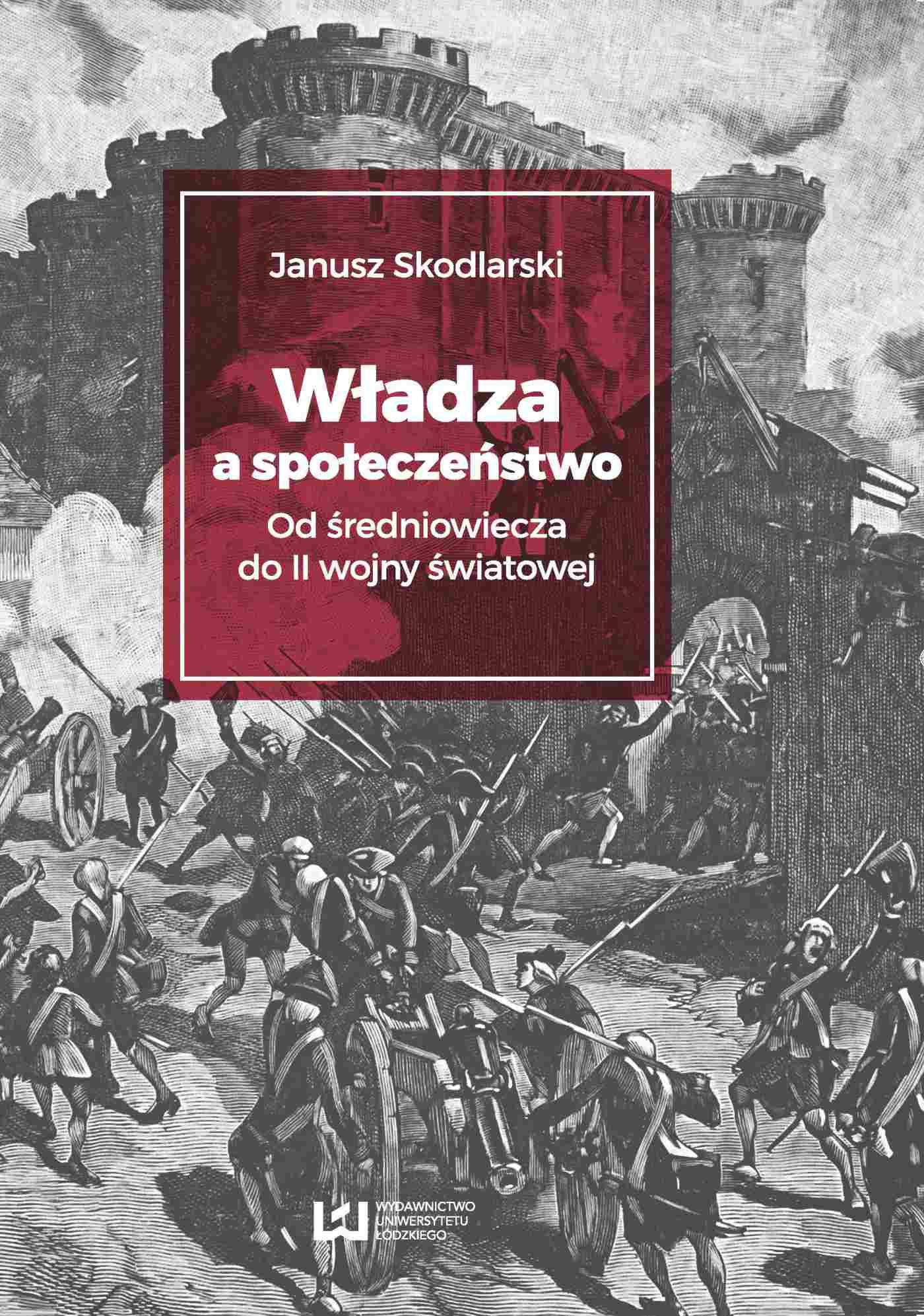 Władza a społeczeństwo? Od średniowiecza do II wojny światowej - Ebook (Książka PDF) do pobrania w formacie PDF