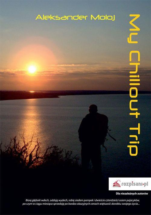 My Chillout Trip - Ebook (Książka EPUB) do pobrania w formacie EPUB
