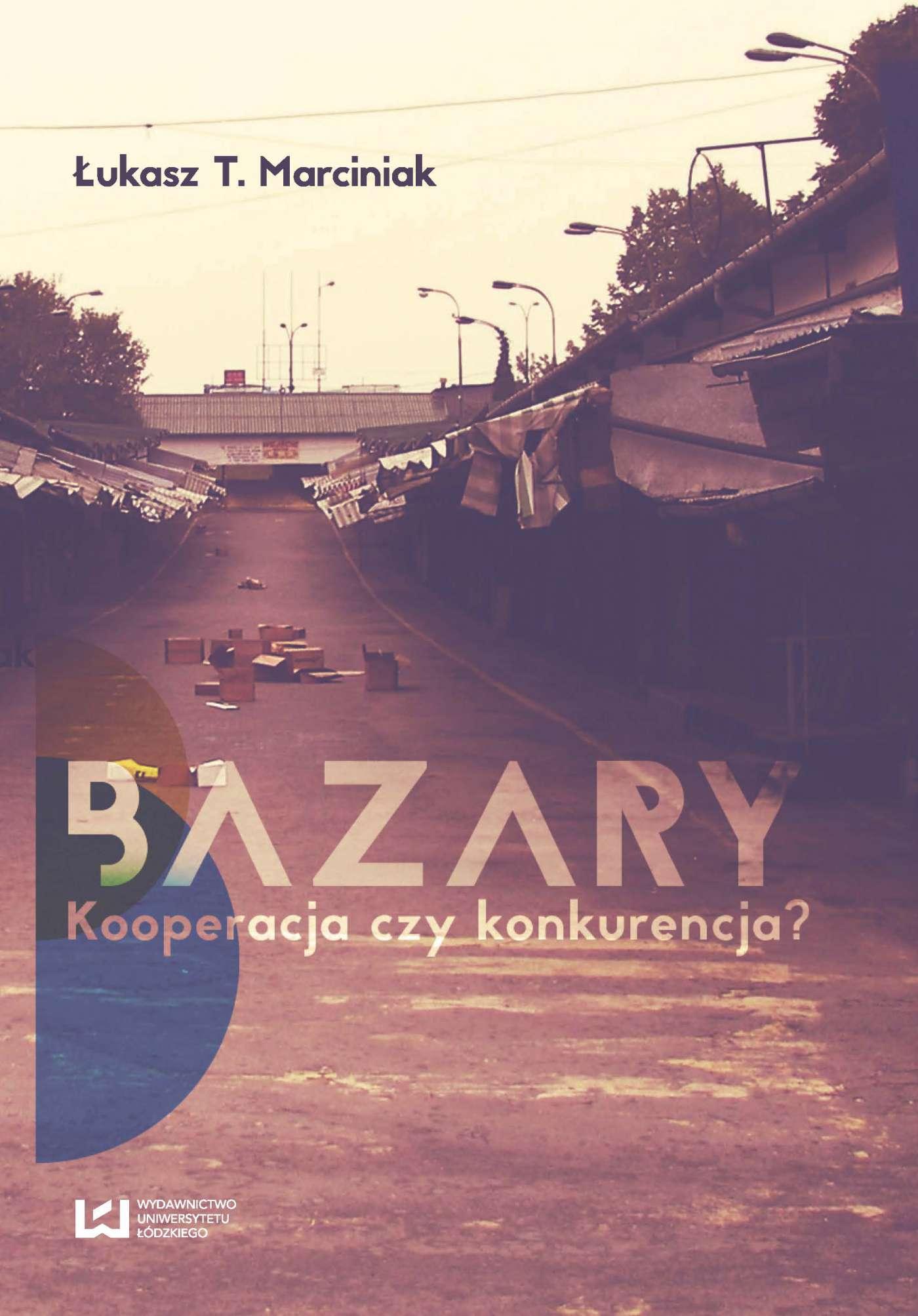 Bazary. Kooperacja czy konkurencja? - Ebook (Książka PDF) do pobrania w formacie PDF
