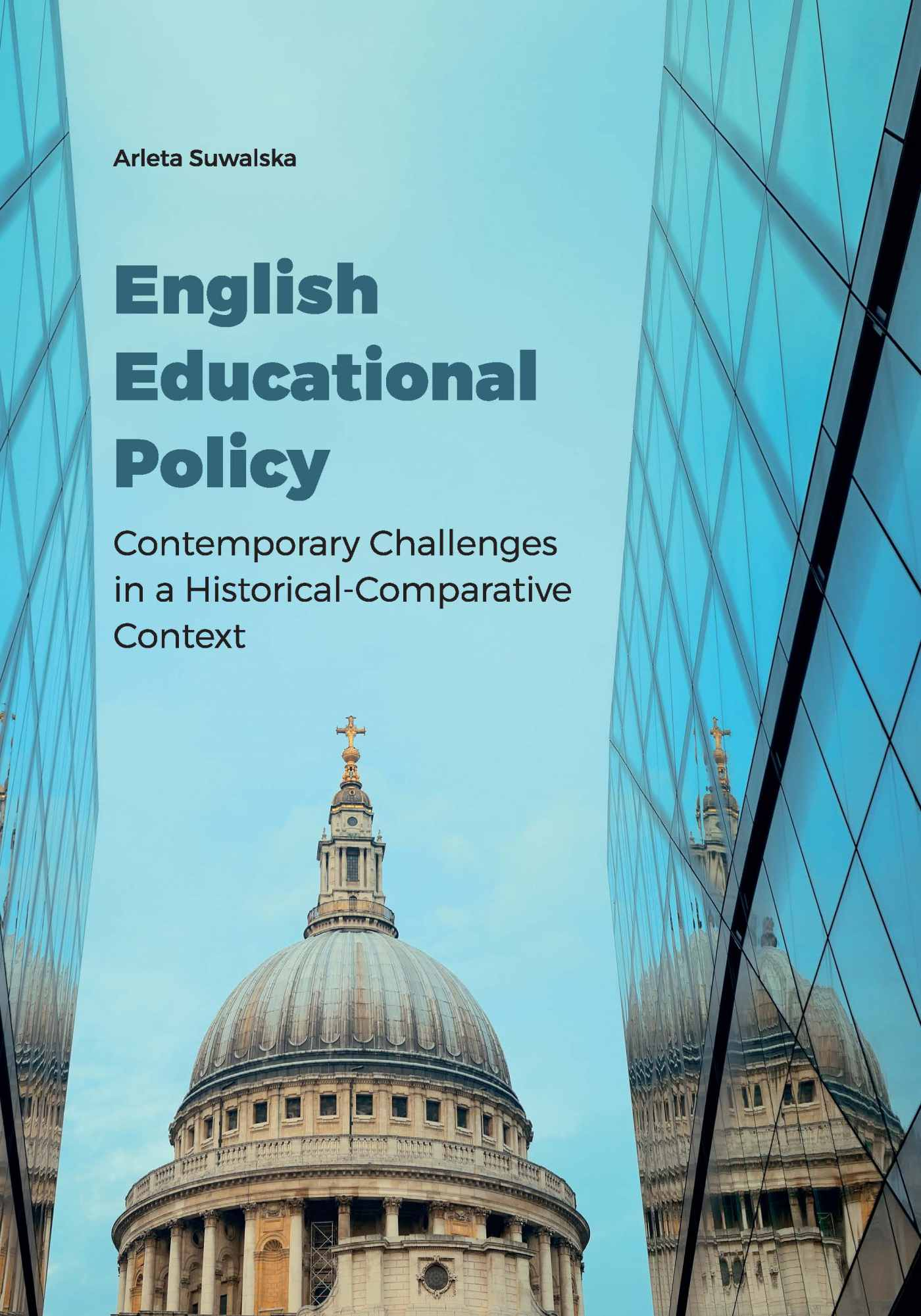 English Educational Policy. Contemporary Challenges in a Historical-Comparative Context - Ebook (Książka PDF) do pobrania w formacie PDF