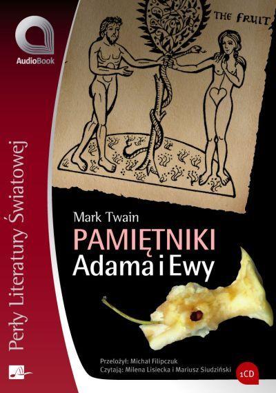 Pamiętniki Adama i Ewy - Audiobook (Książka audio MP3) do pobrania w całości w archiwum ZIP