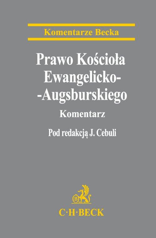 Prawo Kościoła Ewangelicko-Augsburskiego. Komentarz - Ebook (Książka PDF) do pobrania w formacie PDF