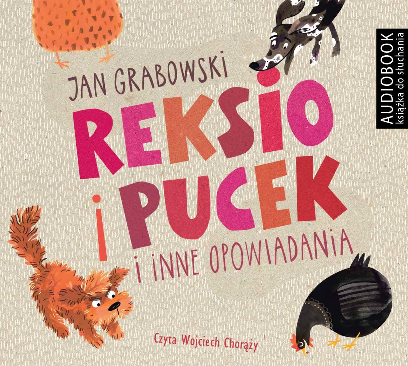 Reksio i Pucek i inne opowiadania - darmowy fragment - Audiobook (Książka audio MP3) do pobrania w całości w archiwum ZIP