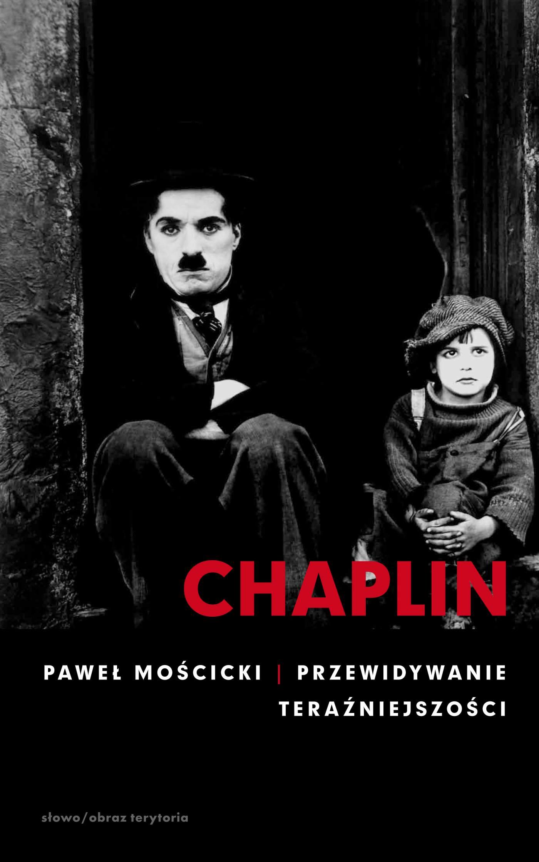 Chaplin. Przewidywanie teraźniejszości - Ebook (Książka EPUB) do pobrania w formacie EPUB