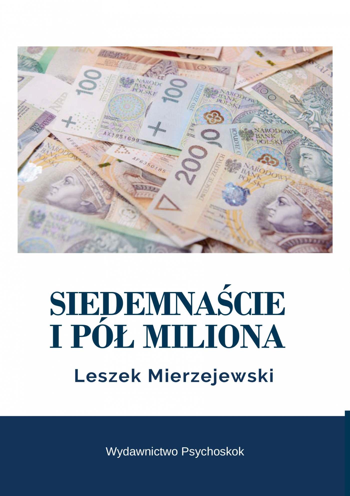Siedemnaście i pół miliona - Ebook (Książka EPUB) do pobrania w formacie EPUB
