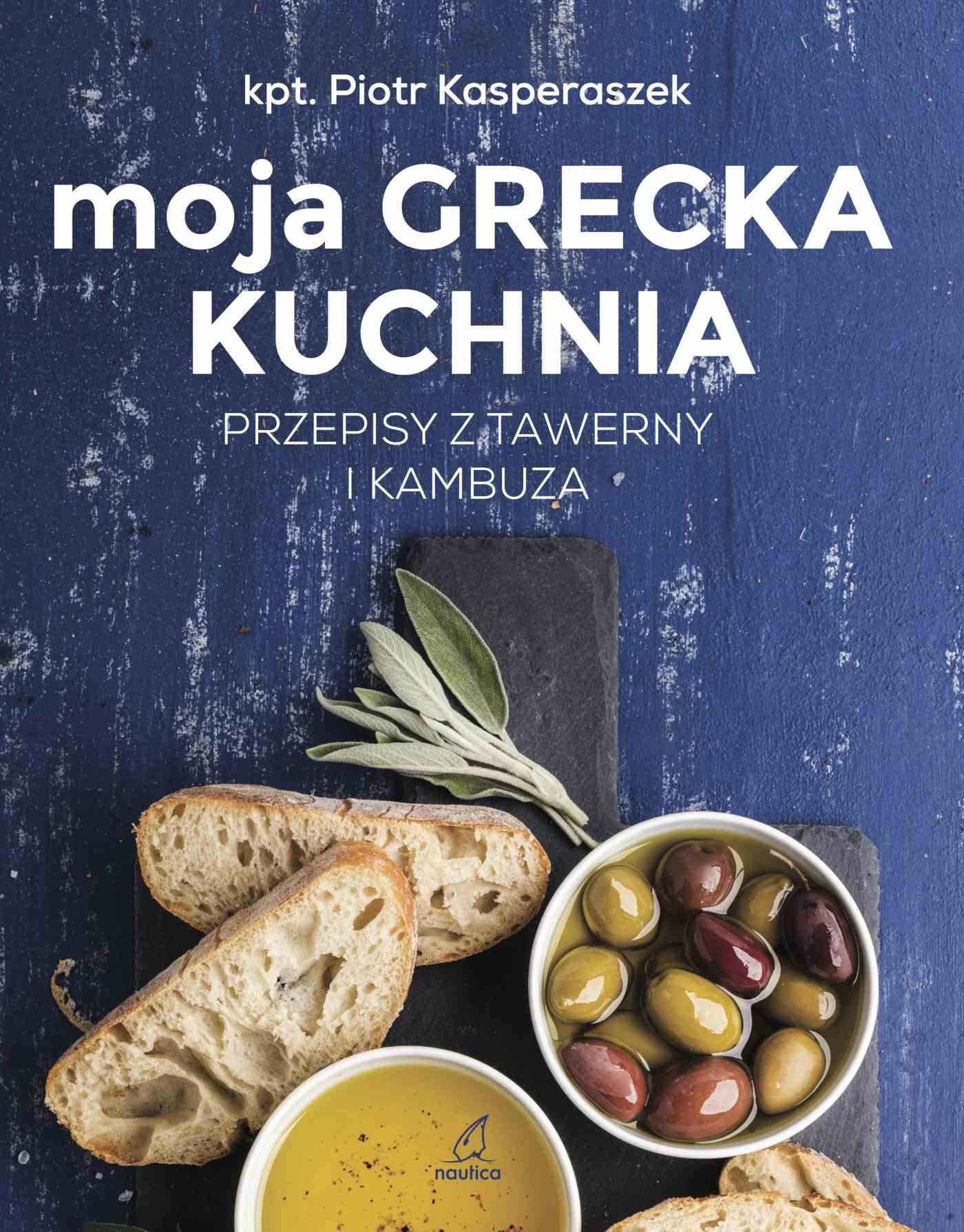 Moja grecka kuchnia - Ebook (Książka PDF) do pobrania w formacie PDF