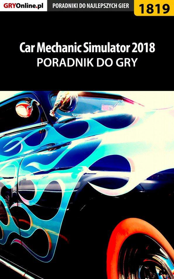 Car Mechanic Simulator 2018 - poradnik do gry - Ebook (Książka PDF) do pobrania w formacie PDF