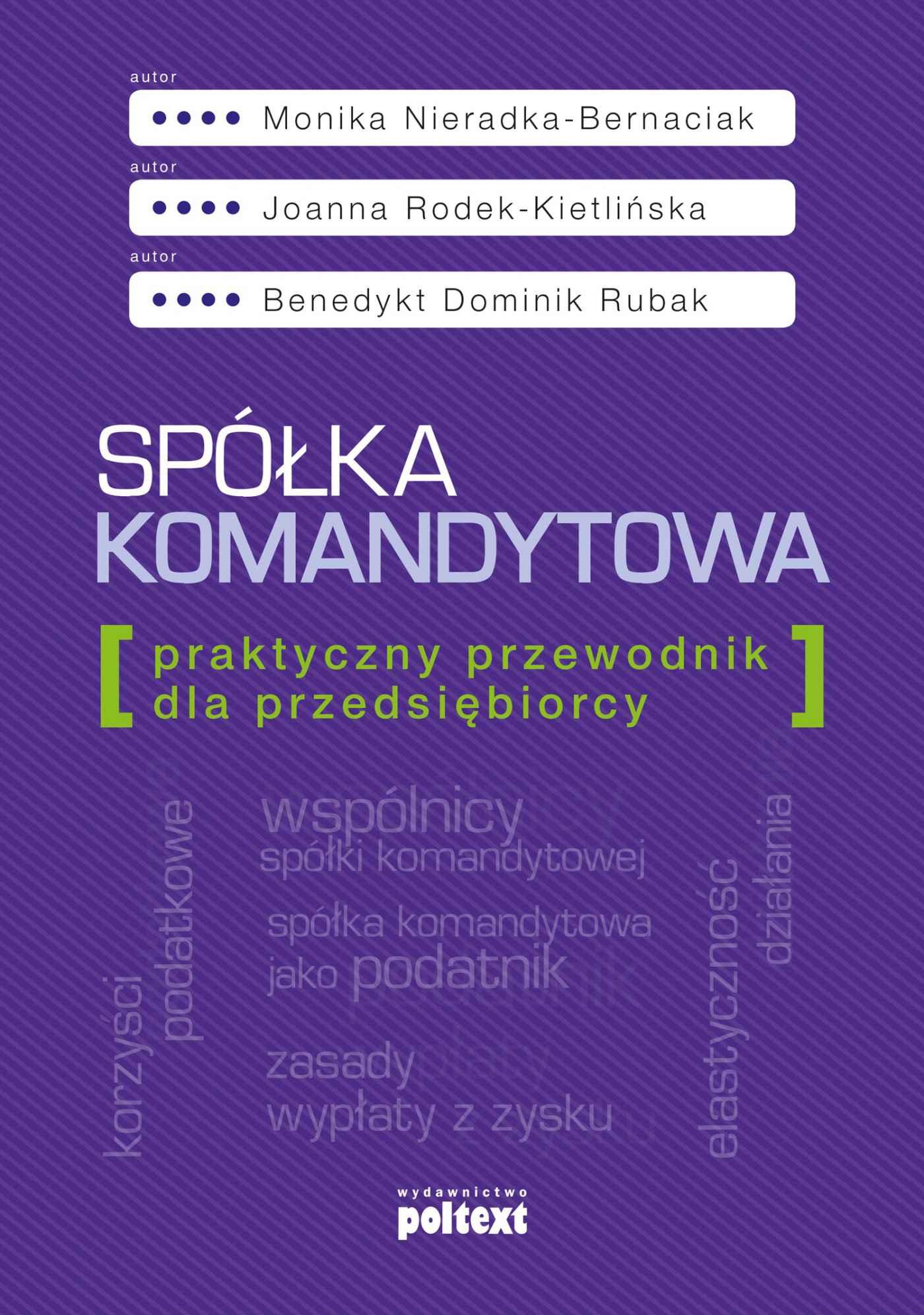 Spółka komandytowa. Praktyczny przewodnik dla przedsiębiorcy - Ebook (Książka na Kindle) do pobrania w formacie MOBI