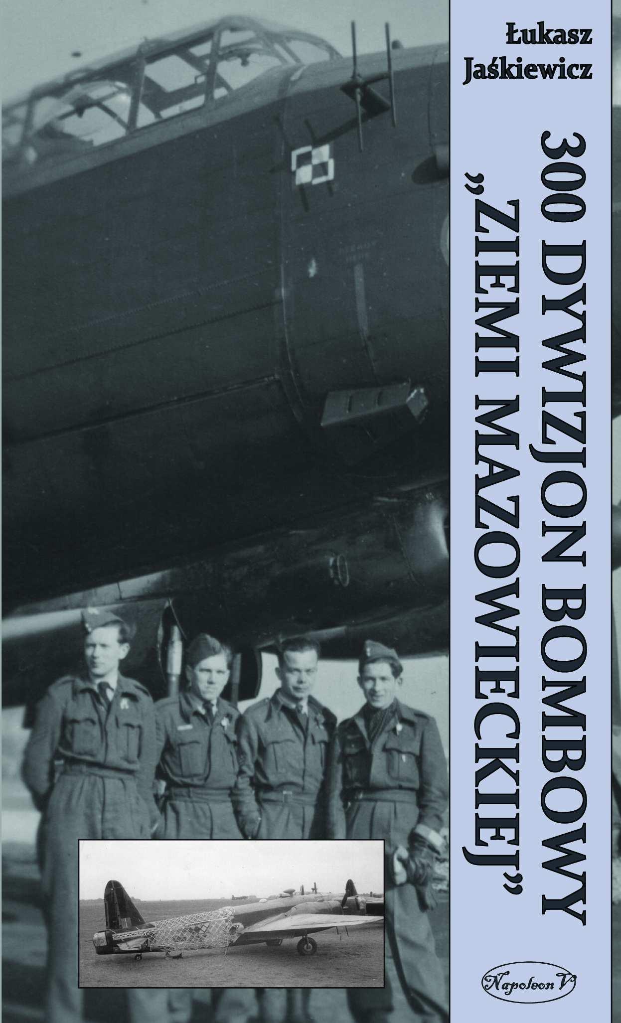 300 Dywizjon Bombowy Ziemi Mazowieckiej - Ebook (Książka EPUB) do pobrania w formacie EPUB