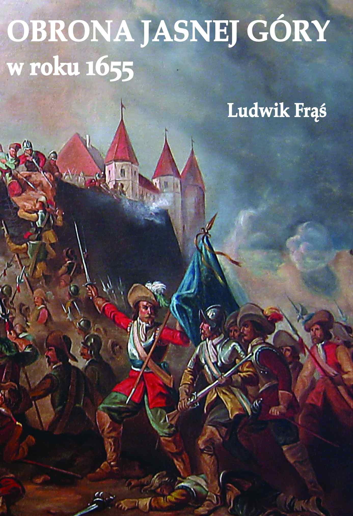 Obrona Jasnej Góry w roku 1655 - Ebook (Książka EPUB) do pobrania w formacie EPUB