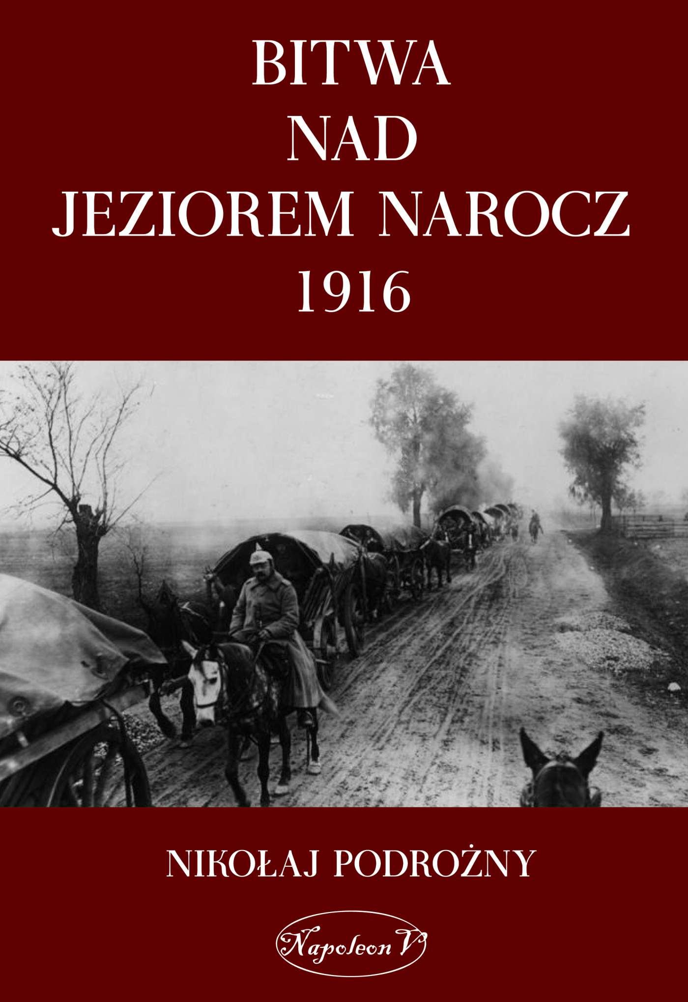 Bitwa na Jeziorem Narocz 1916 - Ebook (Książka EPUB) do pobrania w formacie EPUB