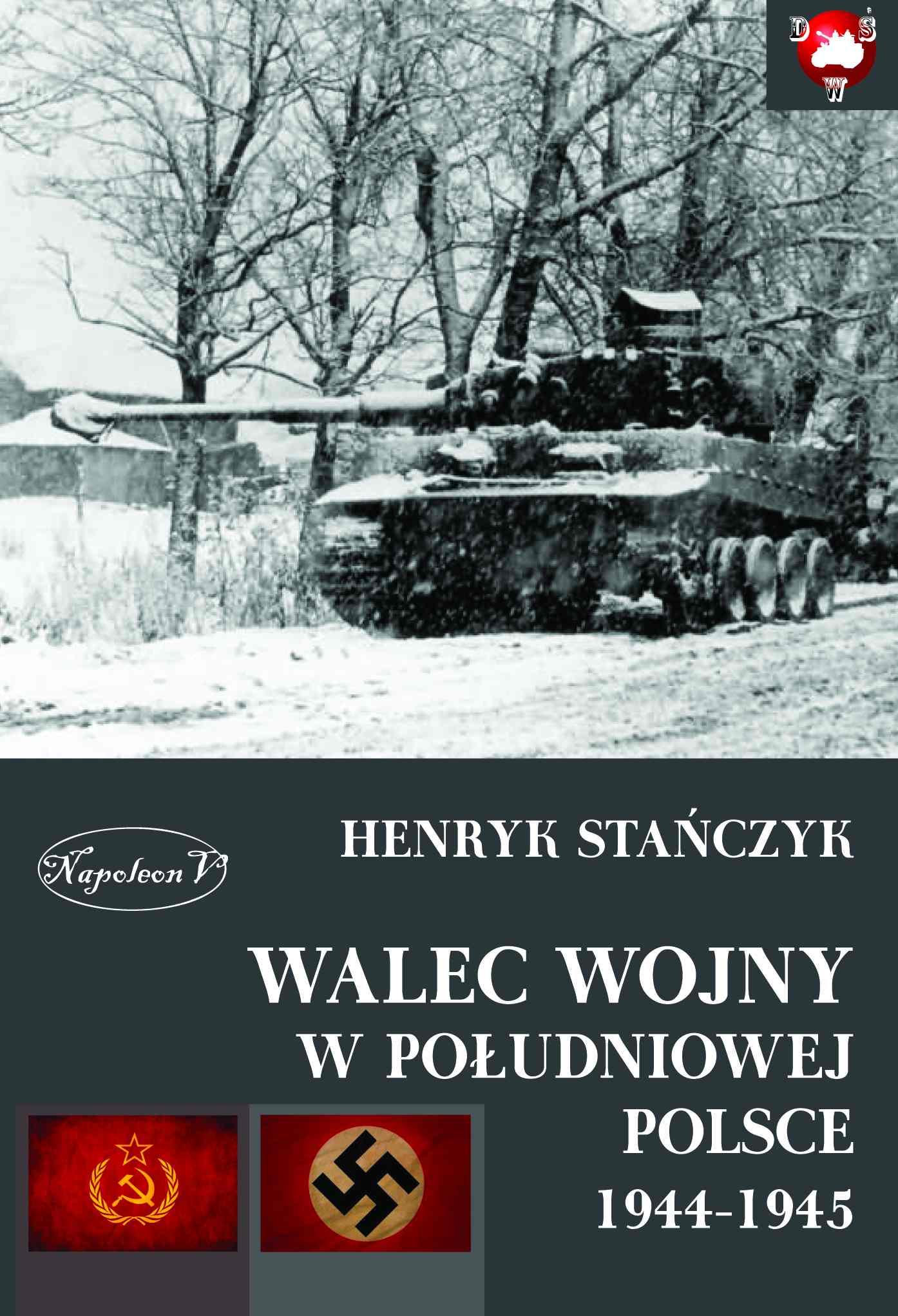 Walec wojny w południowej Polsce 1944-1945 - Ebook (Książka EPUB) do pobrania w formacie EPUB