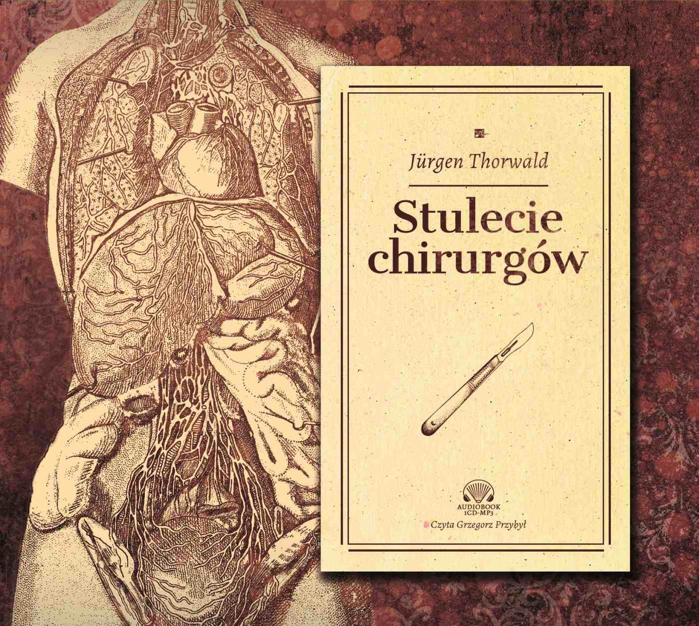 Stulecie chirurgów - Audiobook (Książka audio MP3) do pobrania w całości w archiwum ZIP