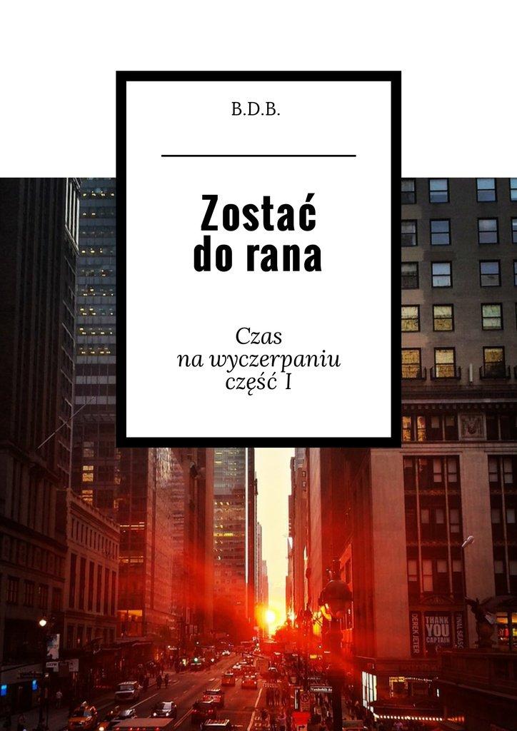 Zostać dorana - Ebook (Książka EPUB) do pobrania w formacie EPUB