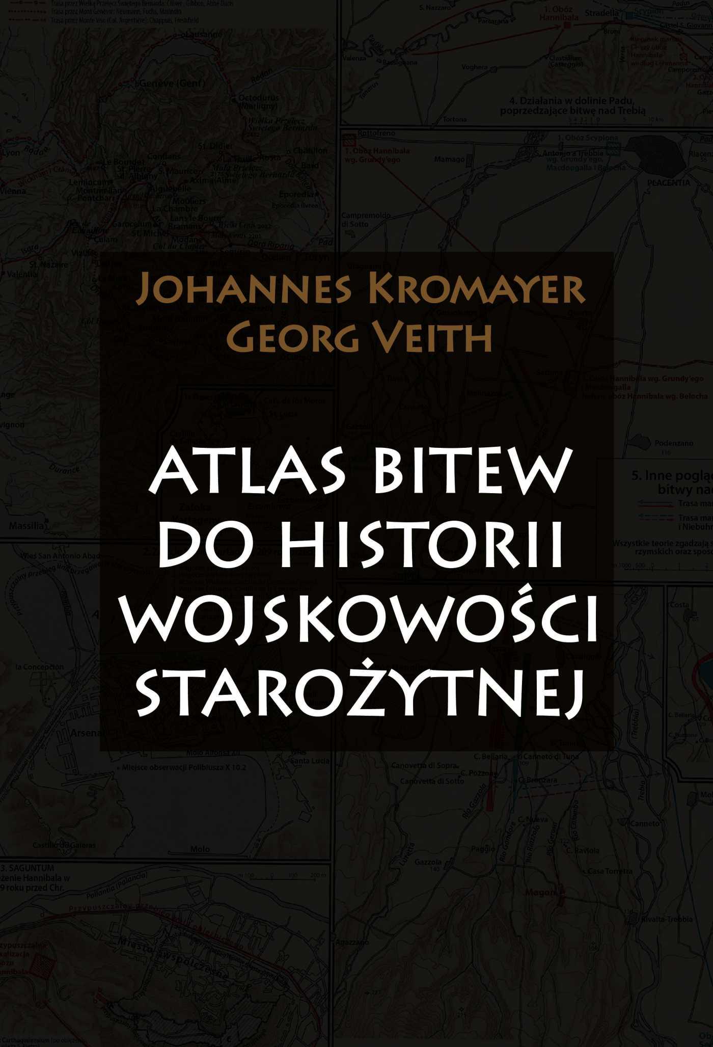 Atlas bitew do historii wojskowości starożytnej - Ebook (Książka EPUB) do pobrania w formacie EPUB