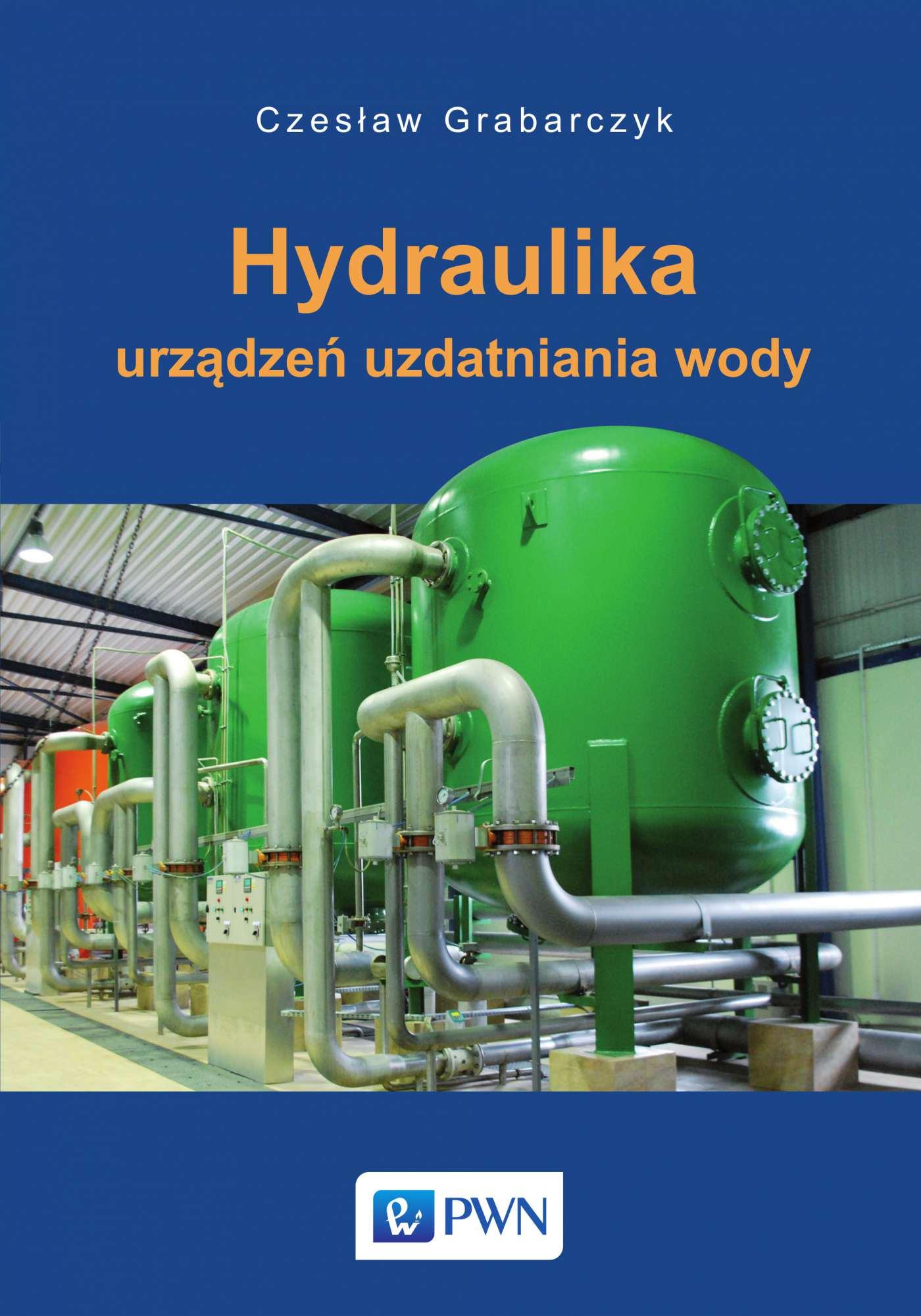 Hydraulika urządzeń uzdatniania wody - Ebook (Książka EPUB) do pobrania w formacie EPUB