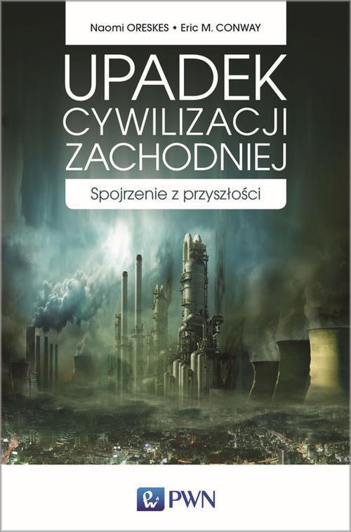 Upadek cywilizacji zachodniej - Ebook (Książka EPUB) do pobrania w formacie EPUB