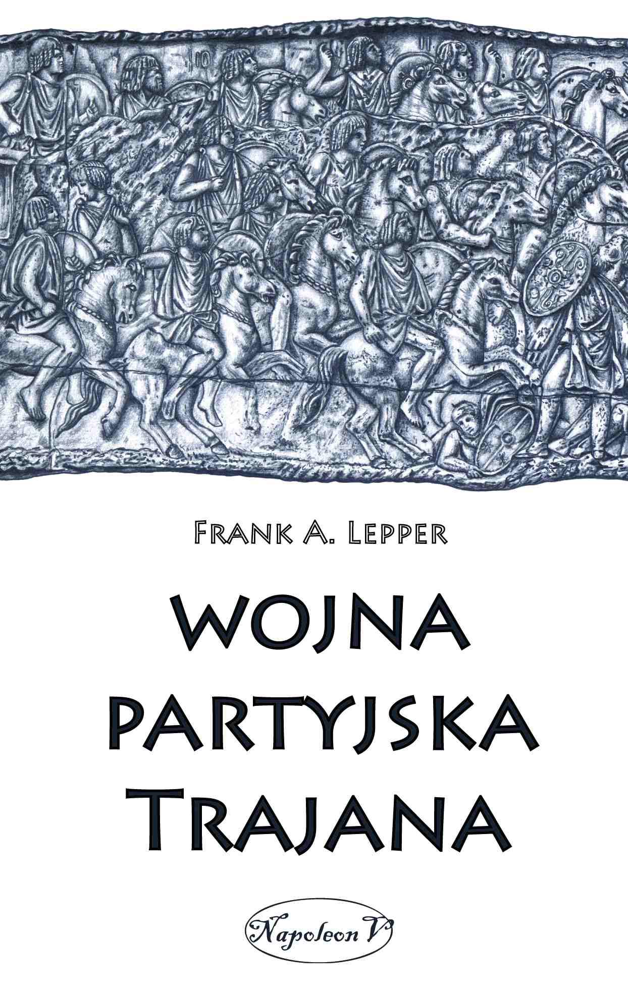 Wojna partyjska Trajana - Ebook (Książka na Kindle) do pobrania w formacie MOBI