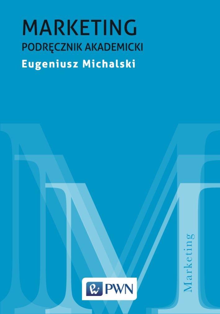 Marketing. Podręcznik akademicki - Ebook (Książka na Kindle) do pobrania w formacie MOBI