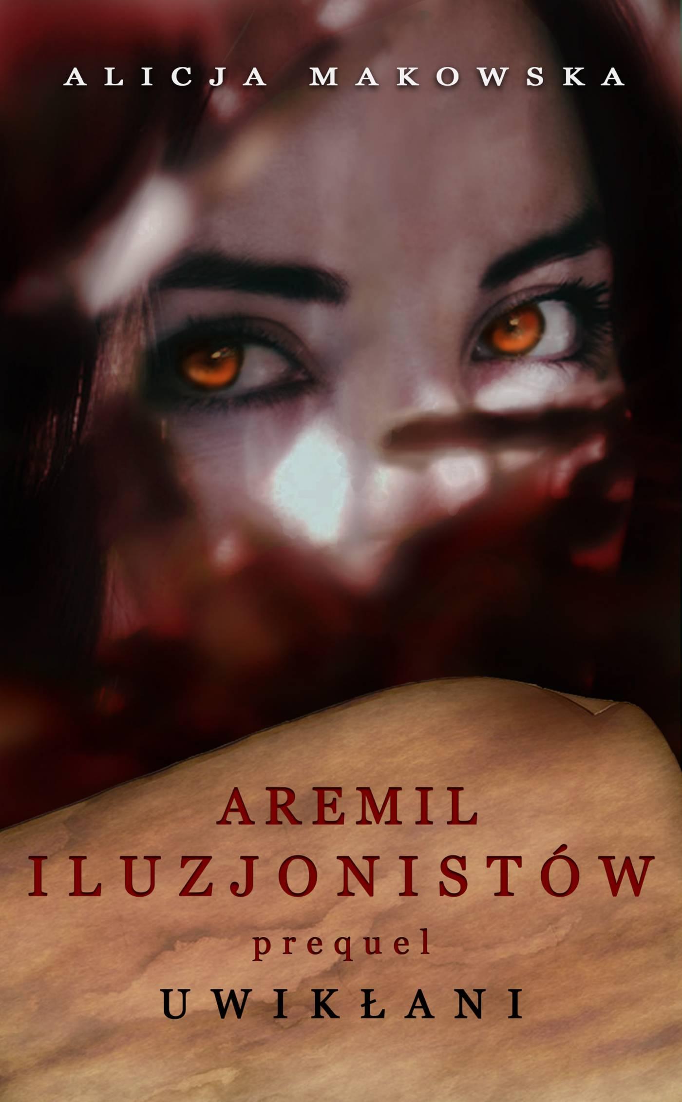 Aremil Iluzjonistów: Uwikłani - Ebook (Książka na Kindle) do pobrania w formacie MOBI