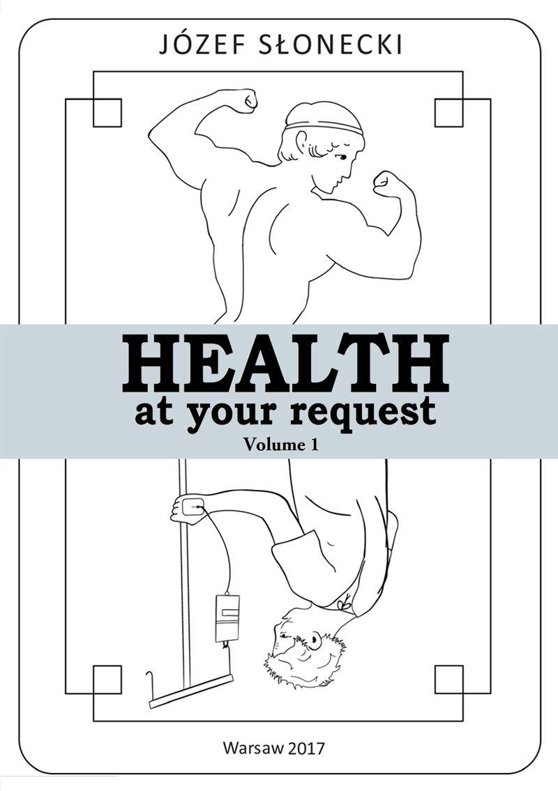 Health at your request. Volume 1 - Ebook (Książka EPUB) do pobrania w formacie EPUB