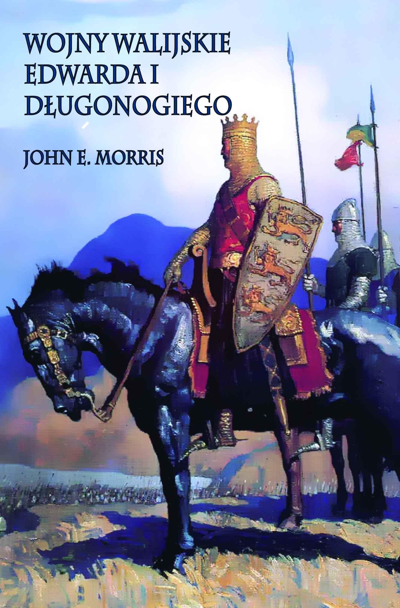 Wojny walijskie Edwarda I Długonogiego - Ebook (Książka na Kindle) do pobrania w formacie MOBI