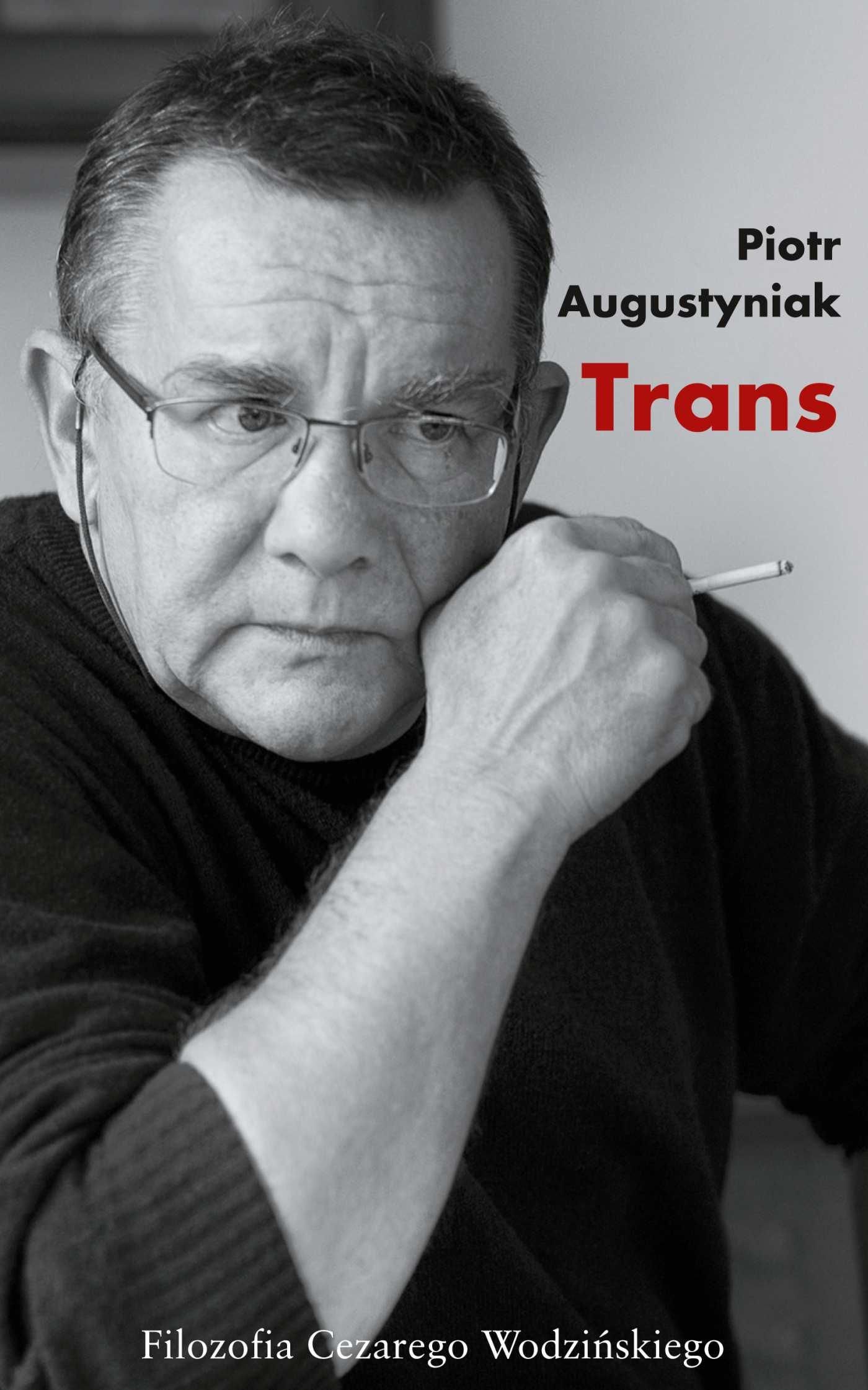 Trans. Filozofia Cezarego Wodzińskiego - Ebook (Książka na Kindle) do pobrania w formacie MOBI